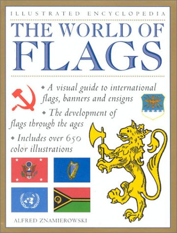 9780754806127: World of Flags (Illustrated Encyclopedia)