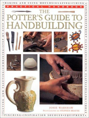 9780754806196: The Potter's Guide to Handbuilding (Practical Handbook)