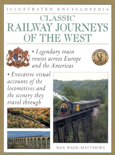 9780754806240: Classic Railway Journeys of the West (Illustrated Encyclopedia)