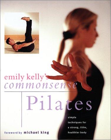 9780754806356: Emily Kelly's Commonsense Pilates