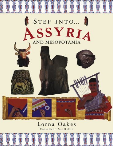 Ancient Mesopotamia (Step Into): Lorna Oakes