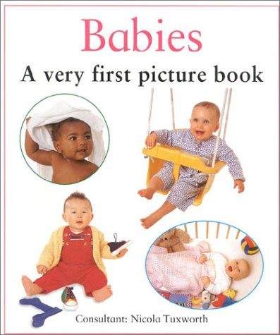9780754807070: Babies: A Very First Picture Book (Very First Picture Board Book)