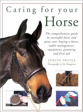 9780754807148: Caring for Your Horse