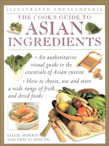 9780754807414: The Cook's Guide to Asian Ingredients (Illustrated Encyclopedia)