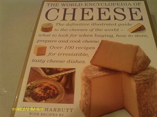 9780754807575: The World Encyclopedia Of Cheese