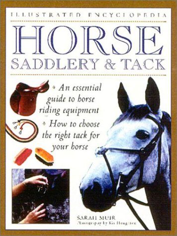 9780754807773: Horse Saddlery and Tack (Illustrated Encyclopedia)
