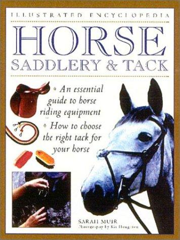 9780754807773: Horse Saddlery & Tack (Illustrated Encyclopedia)