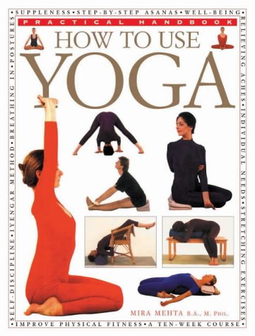 9780754808305: How to Use Yoga (Practical Handbook)