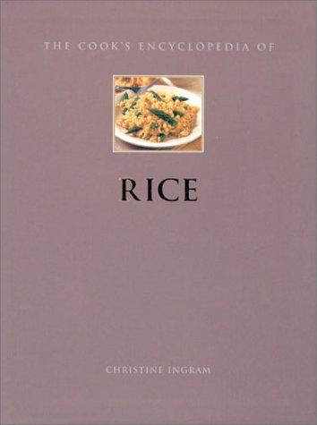 Rice (Cook's Encyclopedias): Ingram, Christine