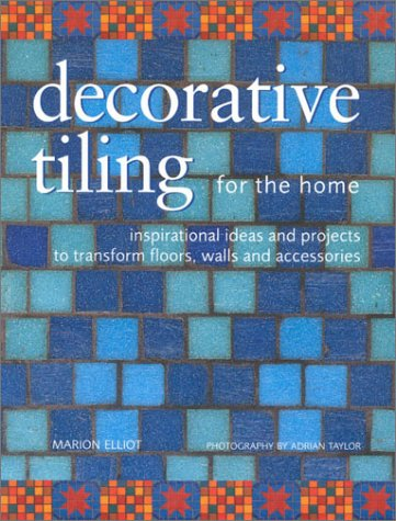 9780754808633: Decorative Tiling for the Home (Homecrafts)