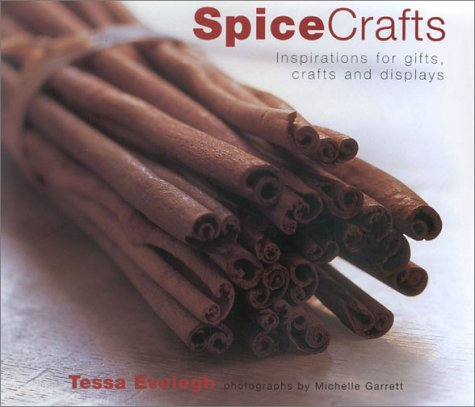 9780754809302: Spicecrafts: Inspirations for Gifts, Crafts and Displays