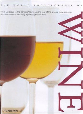 9780754809340: The World Encyclopedia of Wine