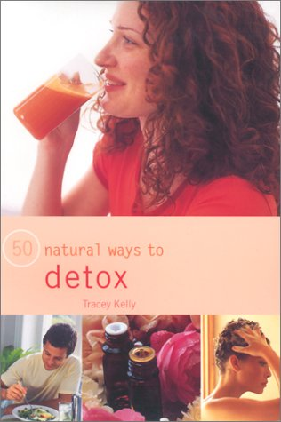 9780754809623: 50 Natural Ways to Detox