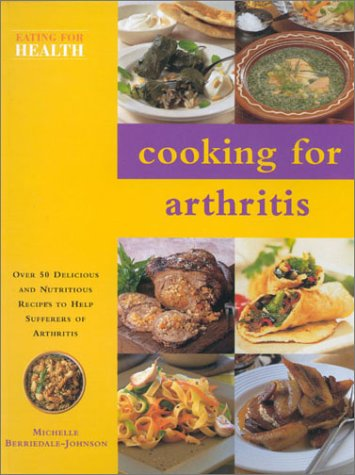 9780754809654: Cooking for Arthritis (Eating for Health)