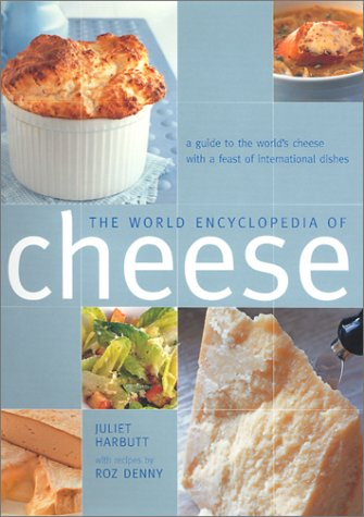 9780754809920: The World Encyclopedia of Cheese