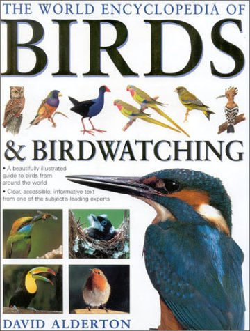 The World Encyclopedia of Birds & Birdwatching (0754810038) by David Alderton