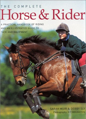 9780754810155: The Complete Horse and Rider
