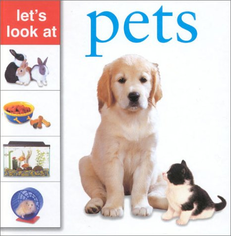 9780754810520: Let's Look at: Pets (Let's Look At...(Lorenz Hardcover))