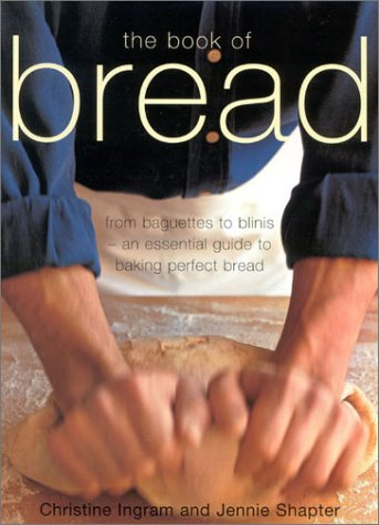 9780754811077: The Book of Bread