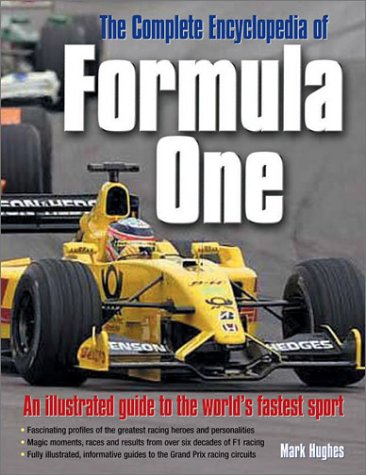 9780754811510: The Complete Encyclopedia of Formula One