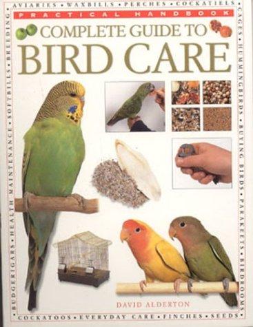 9780754811794: Complete Guide to Bird Care (Practical Handbook)