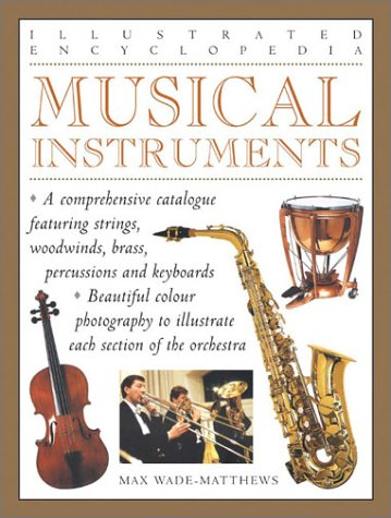 9780754811824: Musical Instruments (Illustrated Encyclopedias)