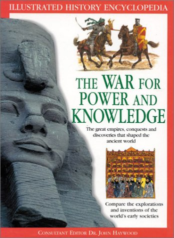 9780754812012: The War for Power and Knowledge (Illustrated History Encyclopedia)