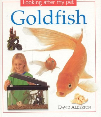 9780754812234: Goldfish: Looking After my Pet Series