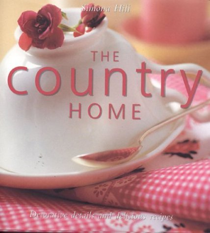 9780754812418: The Country Home