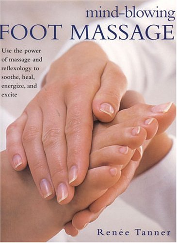 9780754812623: Mind-blowing Foot Massage