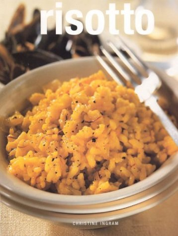 Risotto (9780754812913) by Christine Ingram