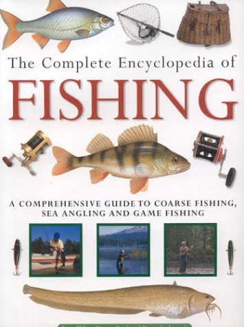 9780754813750: The Complete Encyclopedia of Fishing