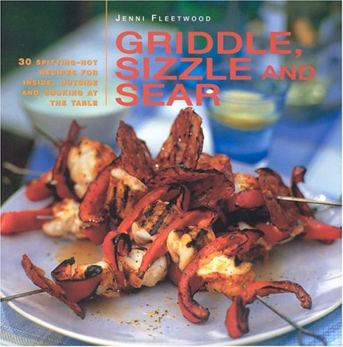 9780754813781: Griddle, Sizzle and Sear