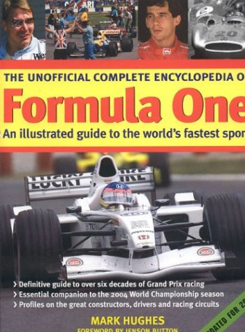 9780754813972: The Unofficial Complete Encyclopedia of Formula One