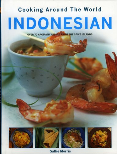9780754814221: Indonesian (Cooking Around the World)