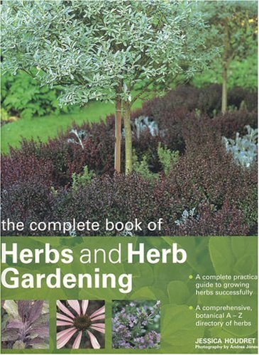 9780754814368: The Complete Book of Herbs and Herb Gardening