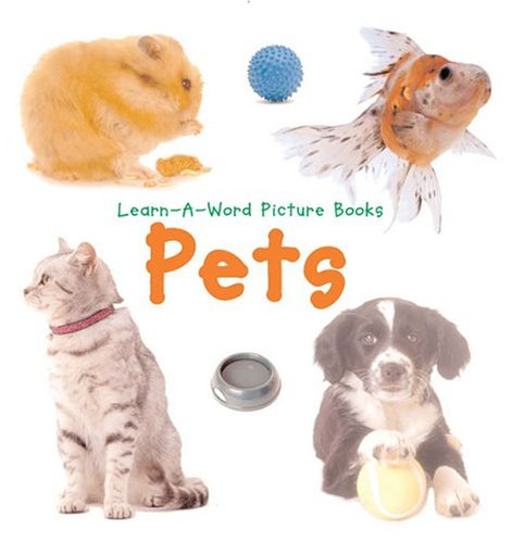 9780754814610: Learn-A-Word: Pets (Learn-a-Word Book)