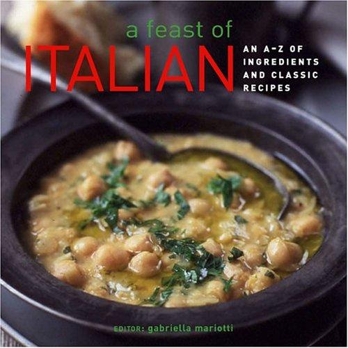 Feast of Italian: Mariotti, Gabriella