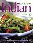 9780754814900: Complete Indian Cooking: 325 Delicious Authentic Recipes For The Adventurous Cook