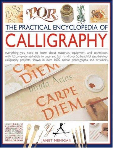 9780754816256: The Practical Encyclopedia of Calligraphy