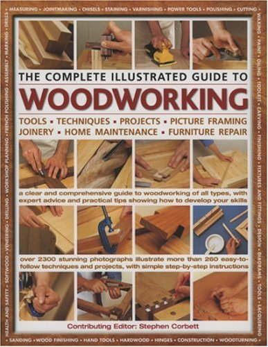 9780754816638: The Complete Illustrated Guide to Woodworking