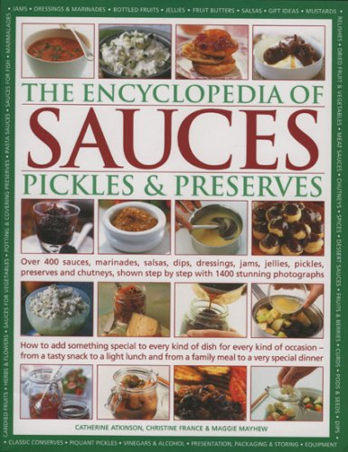 9780754816812: The Encyclopedia of Sauces, Pickles and Preserves