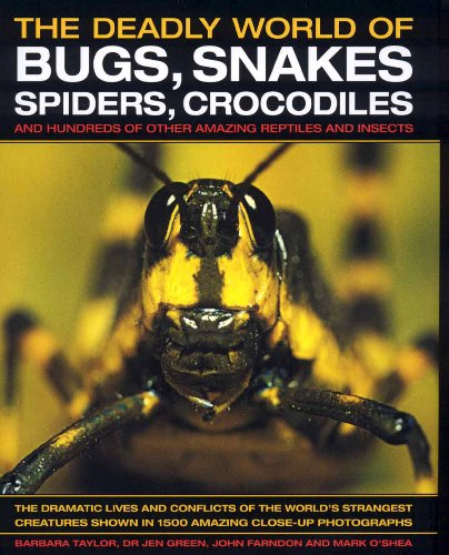The Deadly World of Bugs, snames, spiders,: Barbara Taylor, Dr.