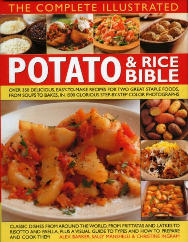 9780754818342: The Complete Illustrated Potato and Rice Bible: Over 300 delicious, easy-to-make recipes for two all-time staple foods,