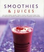 Smoothies & Juices (9780754818489) by Susannah Olivier; Joanna Farrow