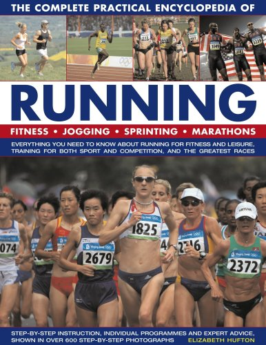 9780754818663: The Complete Practical Encyclopedia of Running