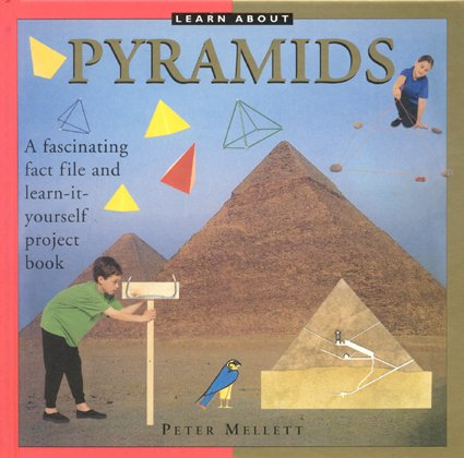 9780754818786: Learn About: Pyramids