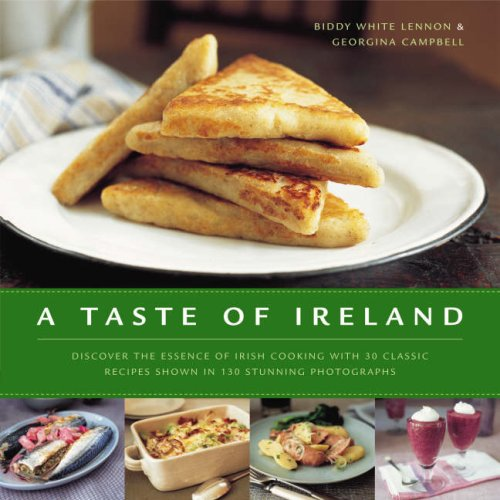 9780754819257: A Taste of Ireland: Discover the essence of Irish cooking with 30 classic recipes shown in 130 stunning color photographs