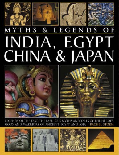 9780754819462: Legends & Myths Of India, Egypt, China & Japan