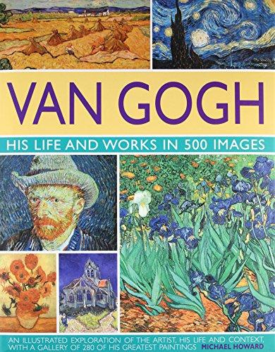 9780754819547: Van Gogh: His Life & Works in 500 Images